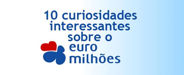10 curiosidades interessantes sobre o Euromilhões